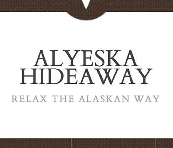 Alyeska Hideaway